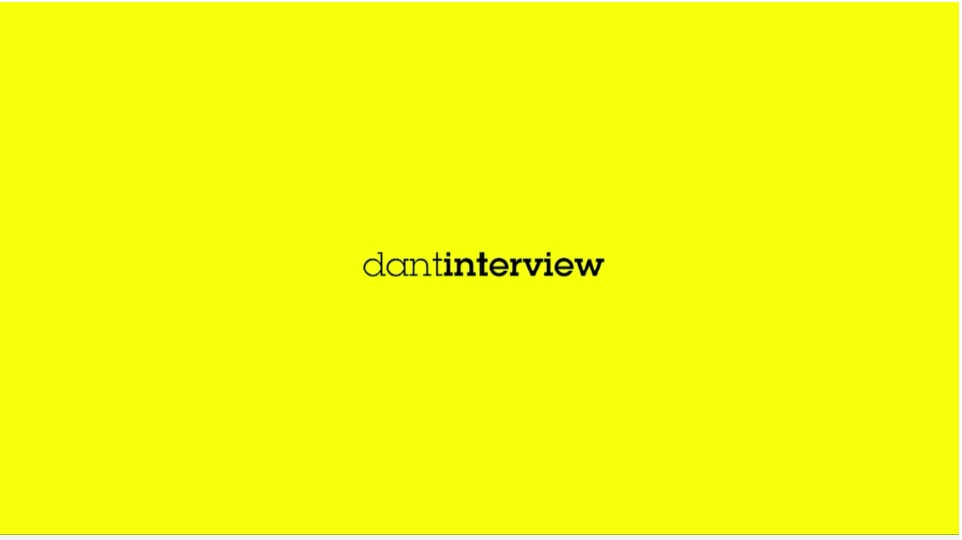 DANT interview